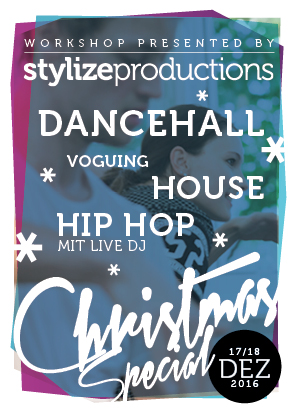 17. & 18.12.2016 | Stylize Productions Workshop